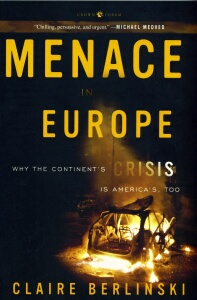Claire Berlinski - Menace In Europe