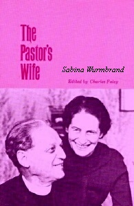Sabina Wurmbrand - The Pastor's Wife